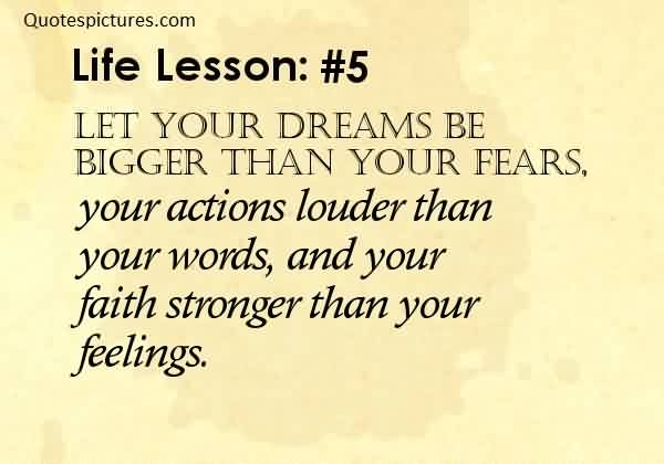 Beautifull Life Lesson - Dream Quotes Image-Make your Dream bigger than your fear