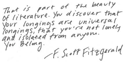 Best Celebrity Quote By F.Scott Fitzgerald~ That is part of teh beauty of literature