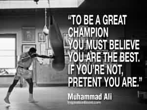 Best Celebrity Quote By Muhammad ali~ To be a Great champion