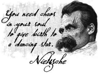 Best Chaos Quote ~You Need Chaos In Your Soul To Give Birth To A Dancing Star.