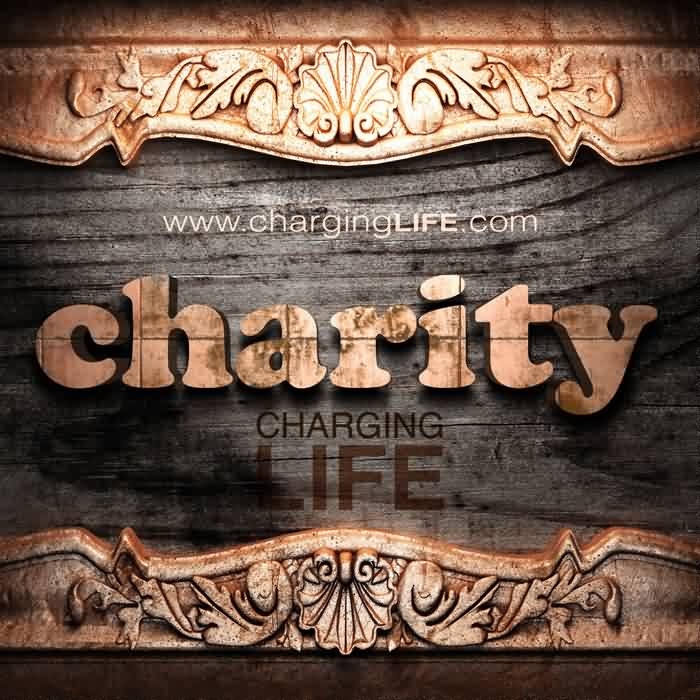 Best Charity Quote ~ Charity Charging Life