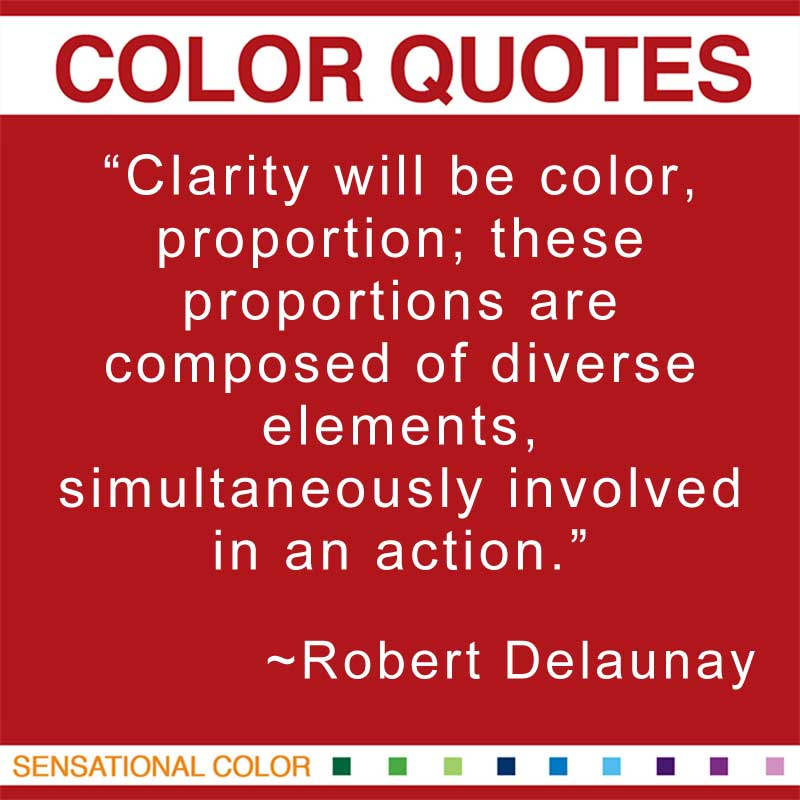 Best Clarity Quote By Robert Delaunay ~ Clarity Will Be Color..