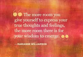Best Clarity Quotes by Mariakke Williamson ~ The more room you give yourself to express your true thoughts and feelings, the more room there is for your wisdom to emerge.