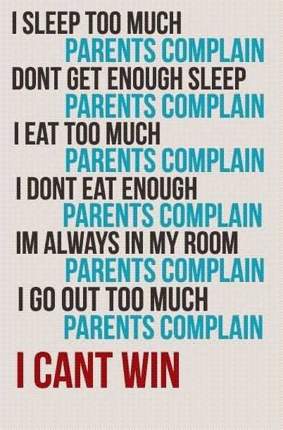 Best funny Quotes about parents - I cant win