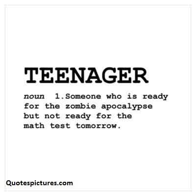 Best funny Quotes about teenager - Teenager are not ready for math test