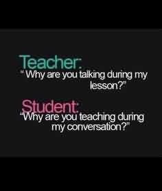 Best Funny Quotes for teenagers and teachers