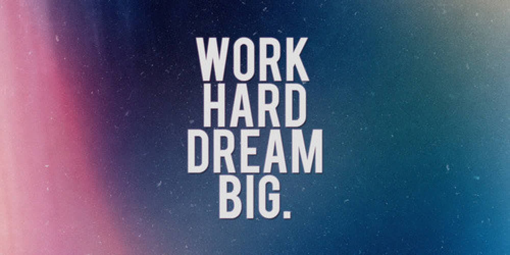 Best Inspirational Quote images-Work Hard and Dream big