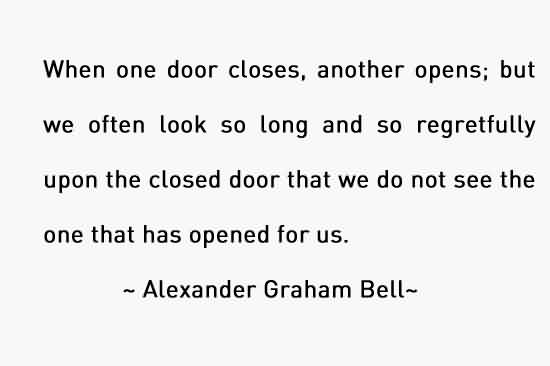 Best Life Quotes by Alexander Graham bell - When one door closes