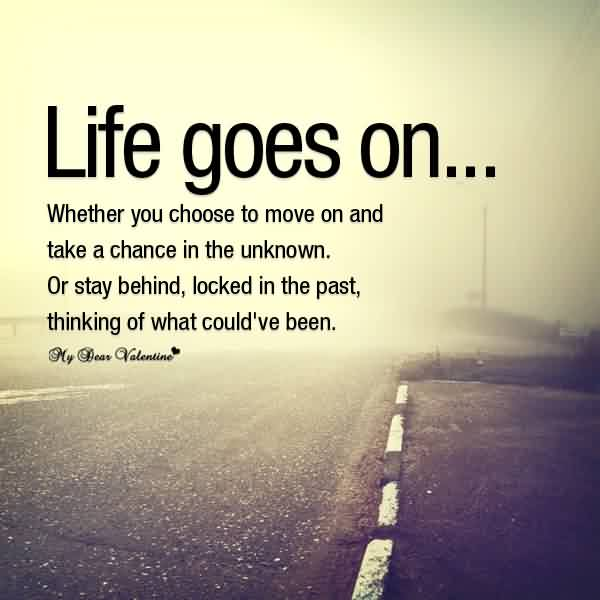 Best Life Quotes Images-Life Goes on