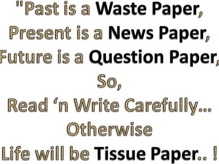 Best Life Quotes Images - Life will be Tissue Paper if you don't take it carefully