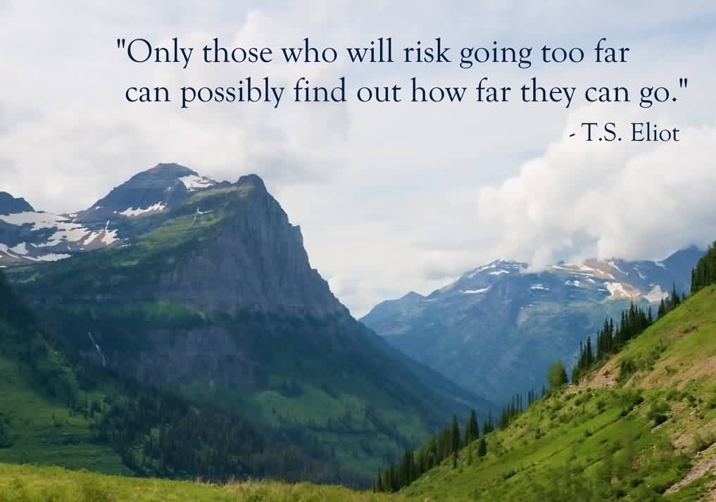 Best Life Quotes Images-Who will take risk going too far