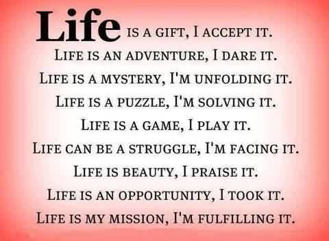 Best Life Quotes - Life is beauty, i Praise it