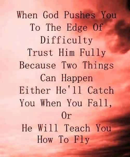 Best Life Quotes - Trust the God fully