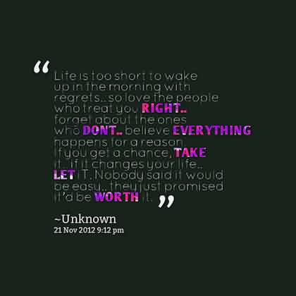 Best motivational Quotes about Life - Life is too short