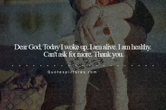 Best quotes about Life image - Thankyou god for healthy Life