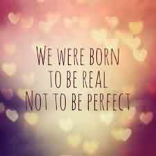 Best Real Quotes about Life Image - We were born to be real