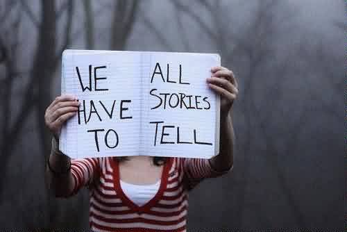 Break Up Quote ~ We have to all stories to tell