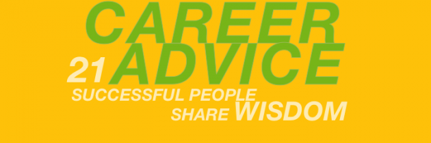 Career Quotes ~Career Advice Successful People Share Wisdom.