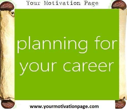 Career Quotes ~Planning For Your Career.