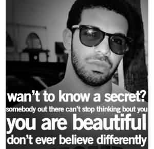Celebrity Quote ~ Wan't to know a secret..