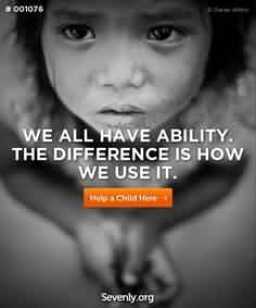 Charity Quote ~ We all have ability. The Difference is how we use it.