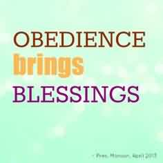 Church Quote ~ Obedience brings Blessings.