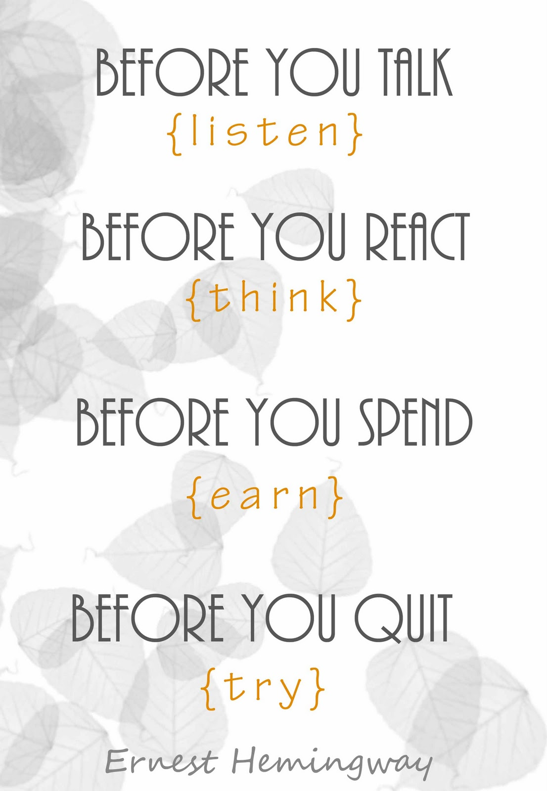 Fabulous Clarity Quote By Ernest Hemingway~ Before you talk listen