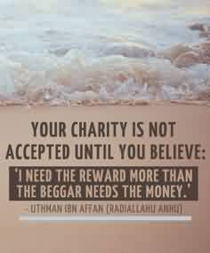 Famous Charity Quote ~Your Charity is not accepted until you believe