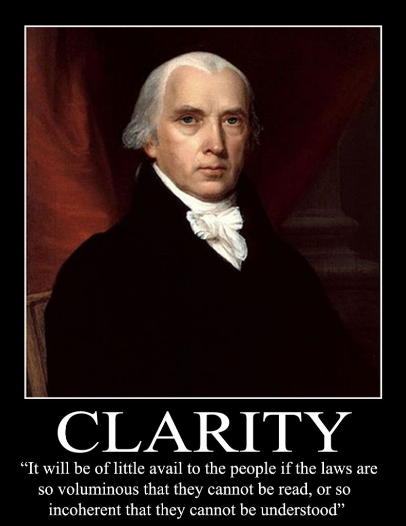 Famous Clarity Quote ~ Clarity - It Will Be Of Little Avail To The People If The Laws Are So Voluminous That They Cannot Be Read, Or So Incoherent That They Cannot Be Understood.