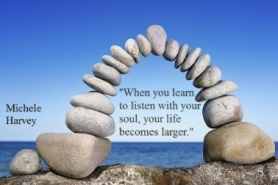 Fine Clarity Quote By Michele Harvey ~When you learn to listen with your soul,your life becomes larger