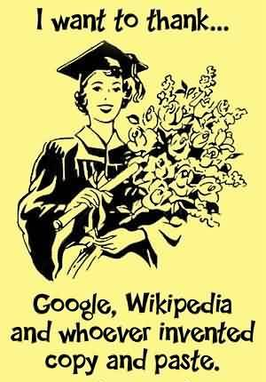 ... quotes-i-want-to-thank-google-wikipedia-and-whoever-invented-copy-and