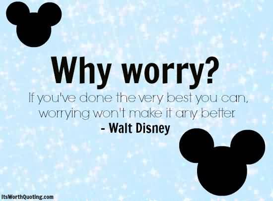 Fine Graduation Quotes ~ Why Worry…