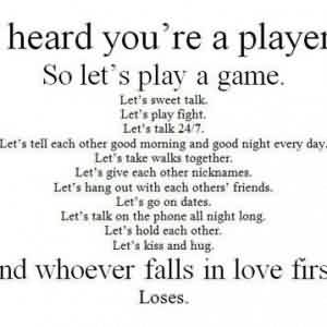Funny Love Quotes - You are a player so let's play a game