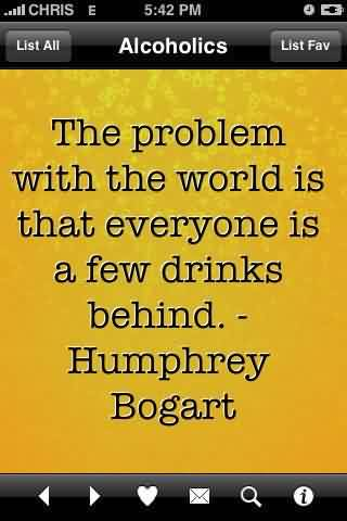 Funny Quotes by humphrey bogart