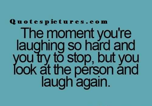 Funny tumblr quotes for fb - The moment you are laughing
