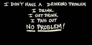 Funny Tumblr Quotes - I don't have a drink problem