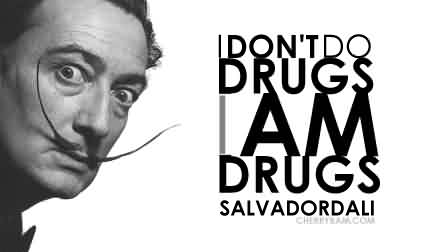 Good Celebrity Quote ~ I Don't do drugs am i am  drugs