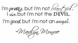 Good Celebrity Quote~ I' pretty ,but i'm not beautiful…