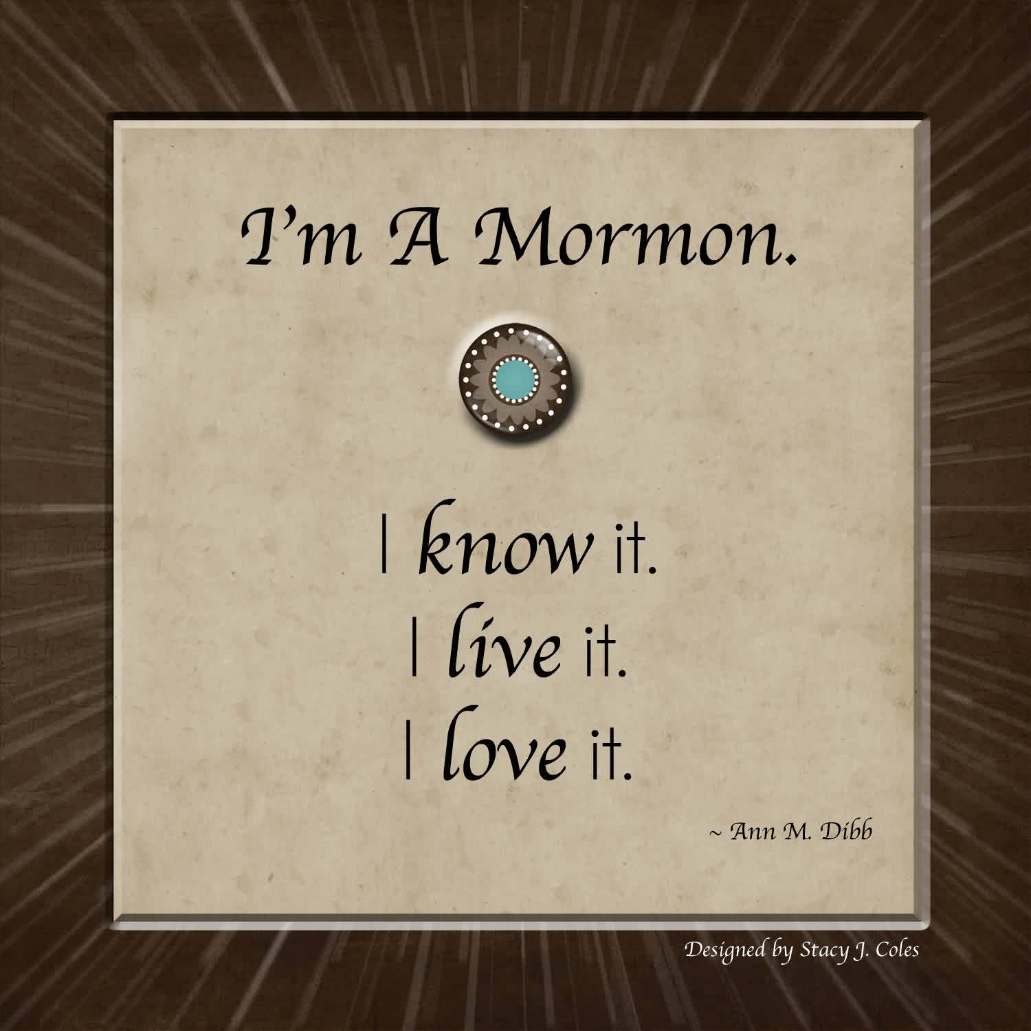 Good  Church Quote By I'm a Mormon.
