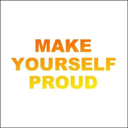 Good Graduation Quotes ~Make yourself Proud