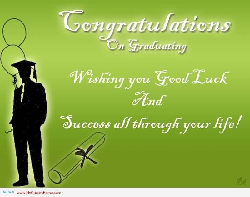 Graduation Quotescongratulations On Graduating Wishing You Good