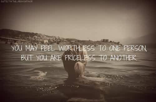 Hollywood Quotes Tumblr~ You are priceless to another.