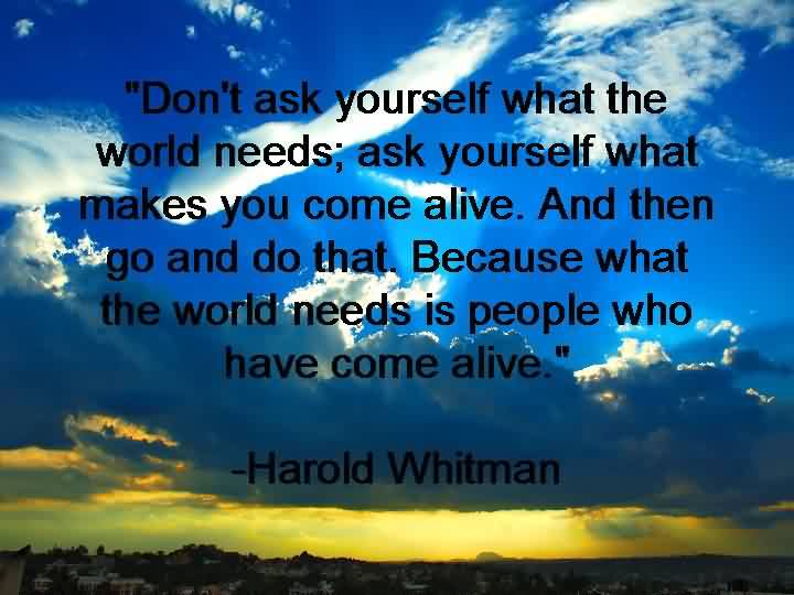 Inspirational Life Quotes Images-Do What makes you come alive