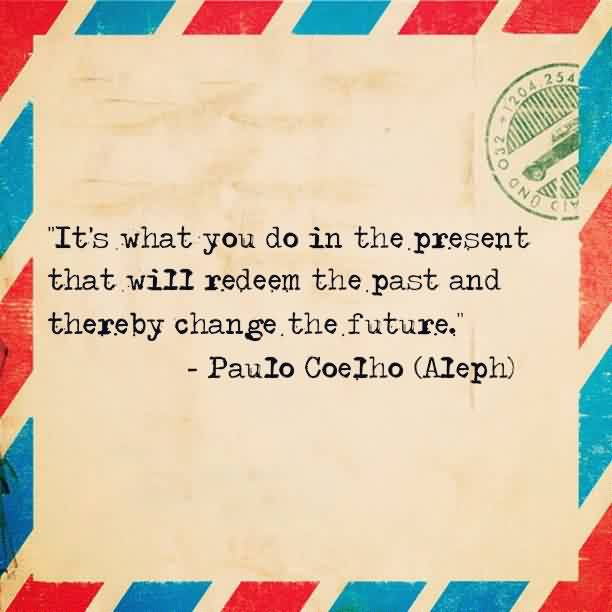Inspriational Life Quotes by Paulo Coelho (AIeph)