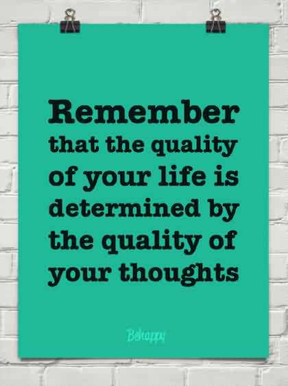 Life Quality Thoughts Quotes Images