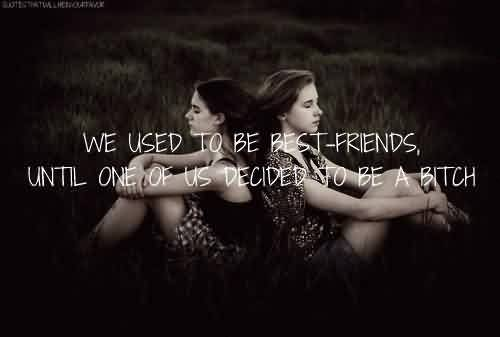 Meaningful Tumblr Quotes~ We used to be best-friends.