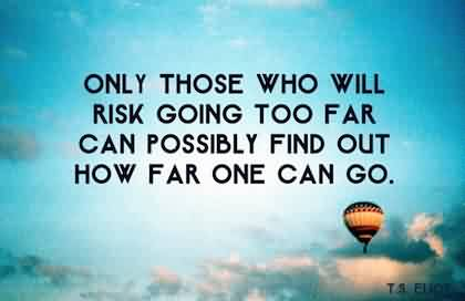 Motivational Quotes on Life - How far one can go
