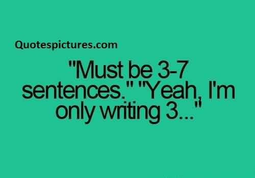 New funny Quotes for facebook - Yeah i am only writing 3