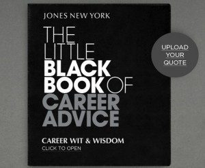 Nice Career Quotes by Wit & Wisdom~The Little Black Book Of Career Advice.