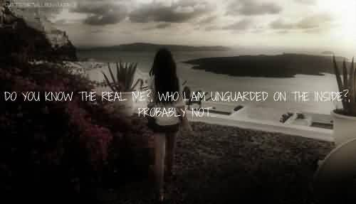Nice Celebrity Quote ~ Do you know the real me …